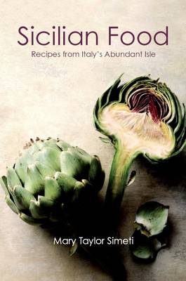 Sicilian Food Recipes From Italy S Abundant Isle